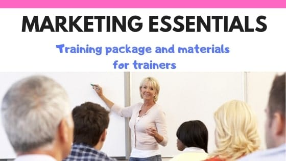 Marketing essentials training package and course materials for trainers