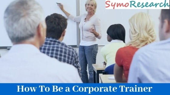 How to be a corporate trainer