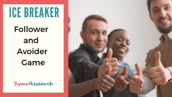 The follower and avoider ice breaker game for trainers.
