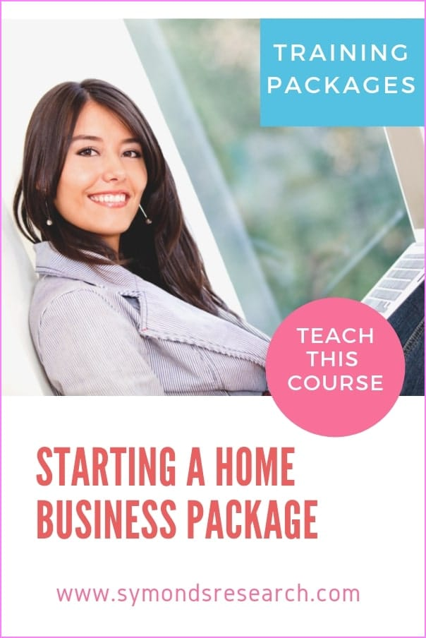 Starting a home business training materials package for corporate trainers to teach workshops.