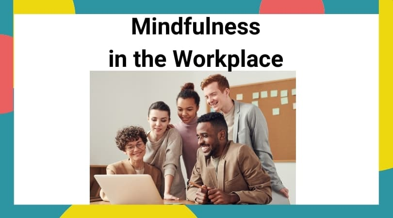 Workplance and employee mindfulness lesson plans