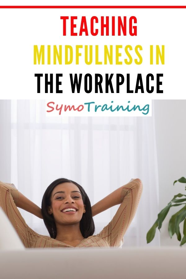Teaching mindfulness at work