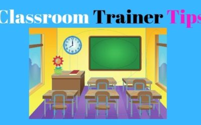 15 Tips on How to be a Great Classroom and Corporate Trainer