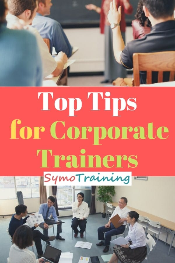 Corporate trainers advice and tips