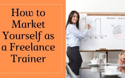 How to Market Yourself to Clients as a  Freelancer Offering Corporate Training Classes