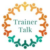 Trainer's Talk