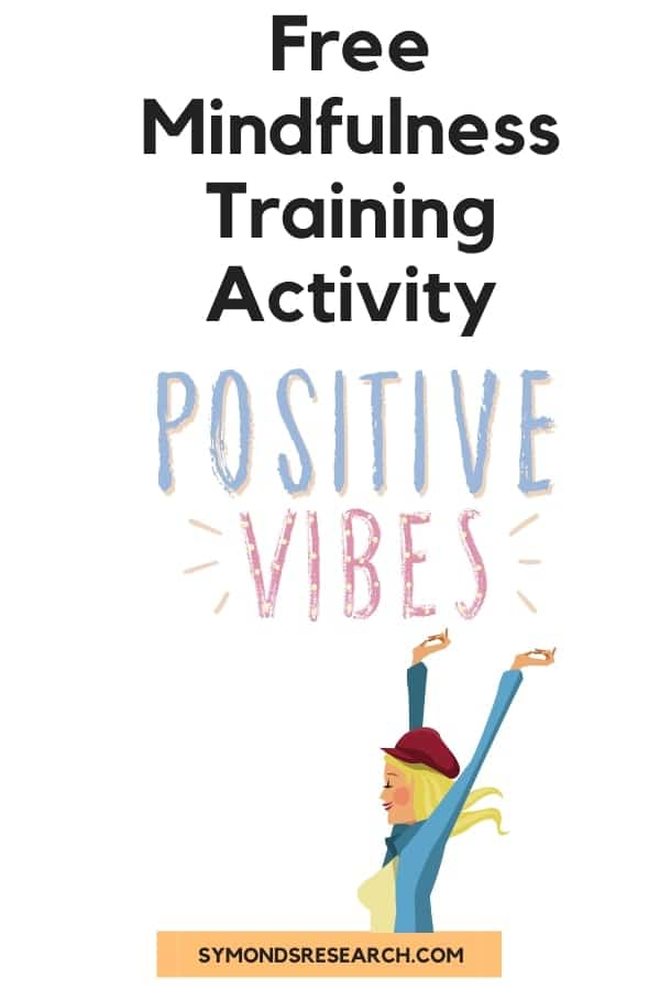 Positive vibes training activity for mindfulness and confidence building courses.