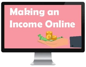 Making an income online through branding yourself.