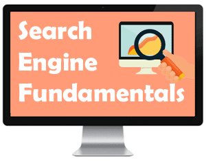 SEO and search engine fundamtentals