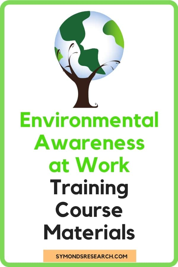 Environmental Awareness in the Workplace Training Course Materials