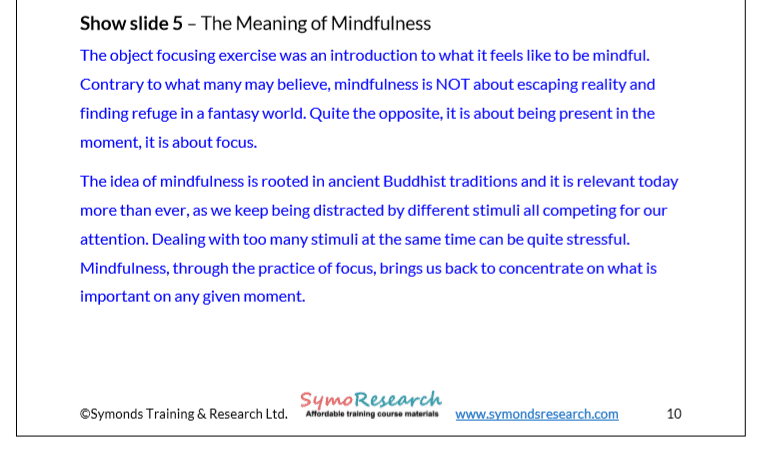 Trainer notes. The meaning of mindfulness from mindfulness in the workplace and for busy people training course materials