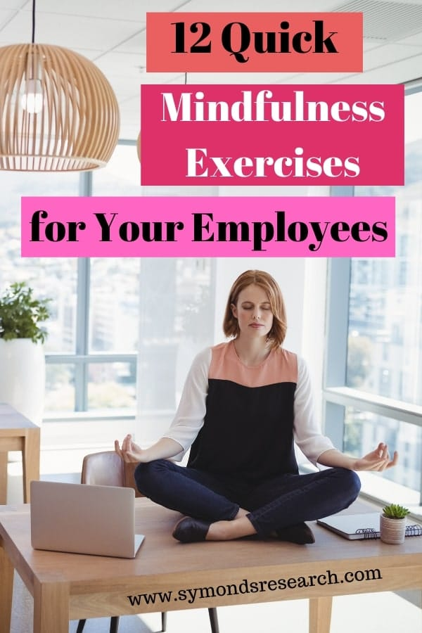 Easy to do mindfulness exercises for your employees and staff.