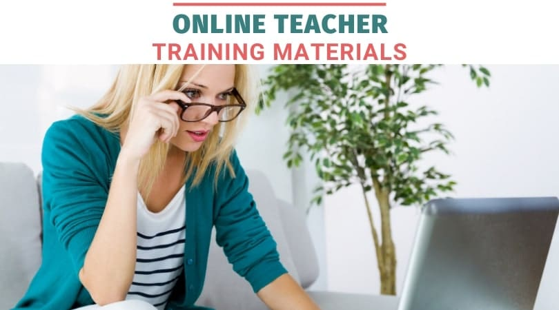 Online teacher resources and customizable training materials