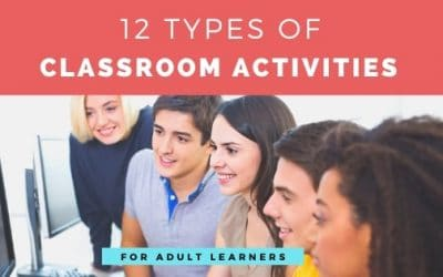 12 Types of Classroom Activities for Adults | Examples to Engage Learners in Training Sessions