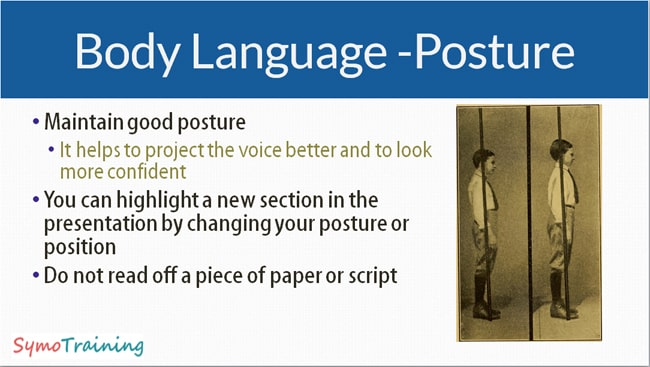 Body language as a teacher or corporate trainer and how to use your posture.