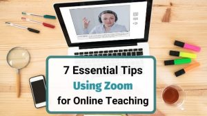 Tips for using Zoom for Online Teaching