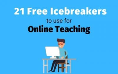 21 Free Fun IceBreakers for Online Teaching, Students & Virtual and Remote Teams