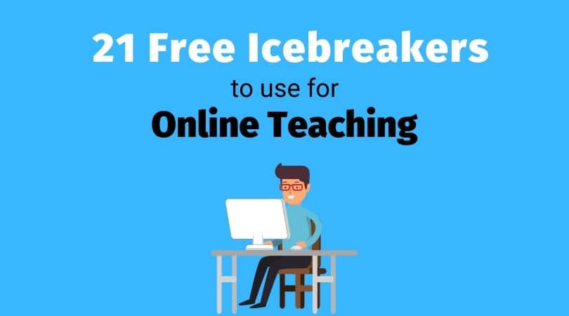 21 online teaching ice breaker activities and games