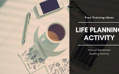 Free Life Planning 'Missions Statement' Activity