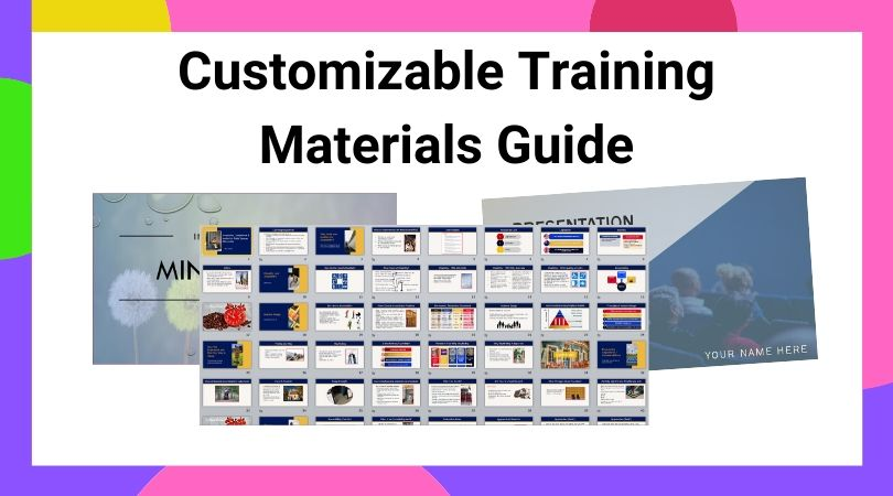 Customizable training materials guide