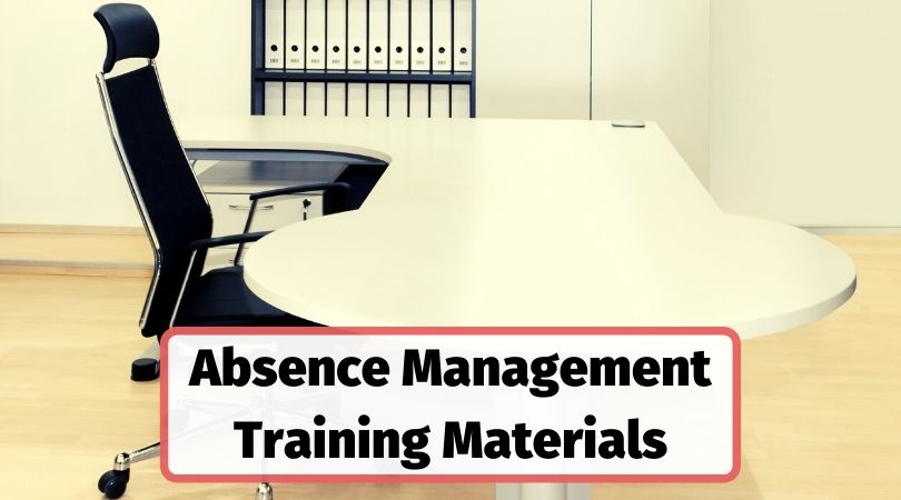 Absence management training materials