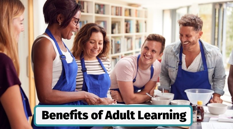The benefits of adult learning and education