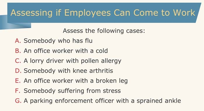 Employee sickness assessment task