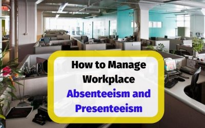 How to Manage and Reduce Absenteeism in the Workplace