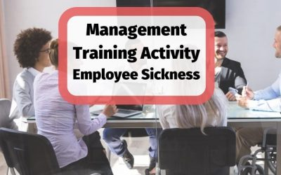 Free Activity for Training Managers & Team Leaders | Assessing Employee Sickness Requests