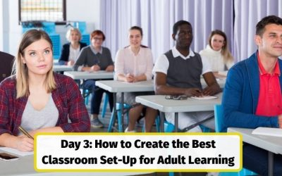 How to Create the Best Training Room & Classroom Set-Up to Foster Adult Learning | Day 3 Trainers BootCamp