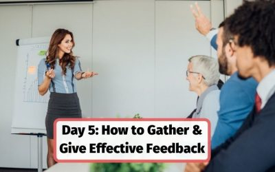 How to Gather and Give Effective Feedback – Day 5 Trainers Bootcamp