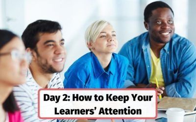 How to Keep Your Learners' Attention – Day 2: Freelance Trainers BootCamp
