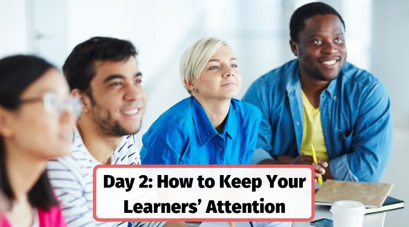 How to keep your learners' attention