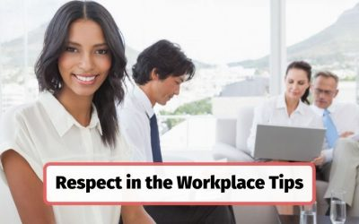 5 Tips for Teaching Respect in the Workplace