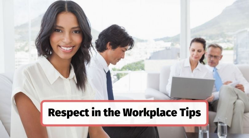 Respect in the workplace training tips