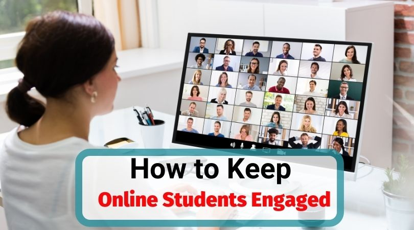 How to keep online students engaged