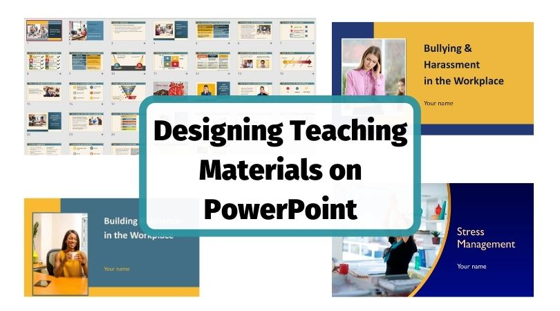Designing training materials on PowerPoint for teaching