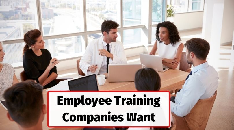 Types of employee training companies want