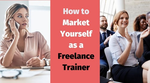 Learning how to market yourself as a freelance trainer