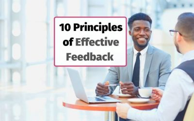 10 Principles for Effective Feedback in the Workplace